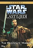 Star Wars: The Last of the Jedi: The Desperate Mission (Volume 1)