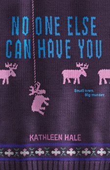 No One Else Can Have You by Kathleen Hale| wearewordnerds.com