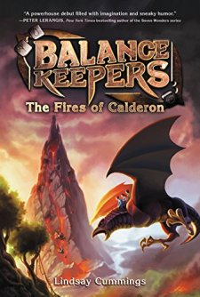 Balance Keepers, Book 1: The Fires of Calderon by Lindsay Cummings| wearewordnerds.com
