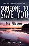 Someone to Save You (Sam Becker suspense mystery Book 1)