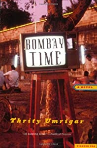 """Cover of """"Bombay Time: A Novel"""""""