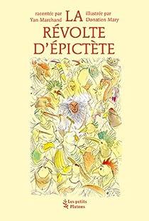 La révolte d'Epictète par Marchand