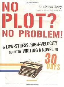 """Cover of """"No Plot? No Problem!: A Low-Str..."""