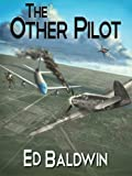 The Other Pilot (Boyd Chailland)