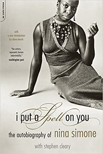 I Put A Spell On You: The Autobiography Of Nina Simone (Nina Simone)