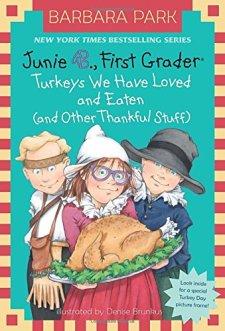 Junie B., First Grader: Turkeys We Have Loved and Eaten (and Other Thankful Stuff) (Junie B. Jones) (A Stepping Stone Book(TM)) by Barbara Park| wearewordnerds.com