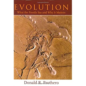 Evolution: What the Fossils Say and Why It Matters (Hardcover)