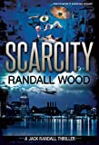 Scarcity (Jack Randall #3 Book 1)