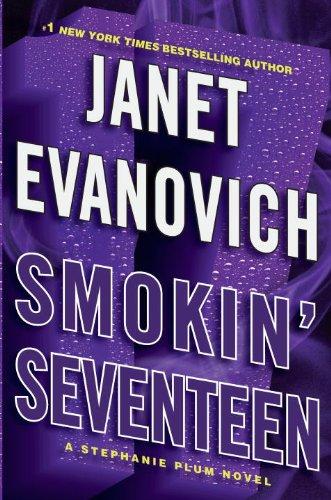 Smokin' Seventeen: A Stephanie Plum Novel