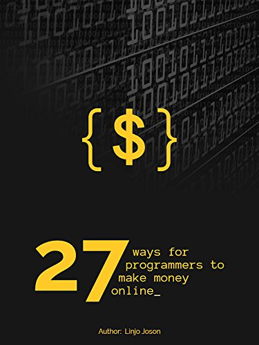 Make Money Online: 27 ways for programmers to make money online