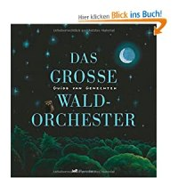 Das große Waldorchester / Guido van Genechten