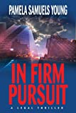 In Firm Pursuit (Vernetta Henderson Series Book 2)