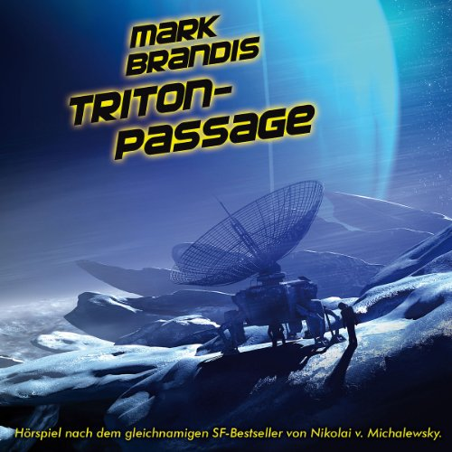 Mark Brandis (23) Triton Passage (Folgenreich)