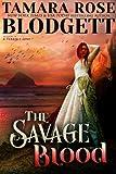 The Savage Blood  (The Savage Series, #2)