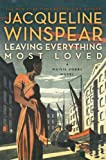 Leaving Everything Most Loved: A Maisie Dobbs Novel (Maisie Dobbs Mysteries Series Book 10)
