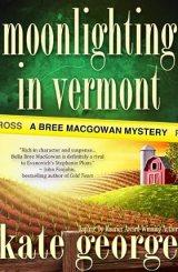 Moonlighting in Vermont (The Bree MacGowan Series)