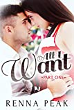 All I Want - Part One
