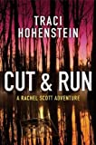 Cut & Run (A Rachel Scott Adventure)