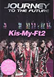 【通常版】Kis-My-Ft2 Journey To The Future -
