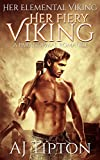 Her Fiery Viking: A Paranormal Romance (Her Elemental Viking Book 1)