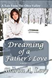 Dreaming of a Father's Love (A Tale from the Ohio Valley)