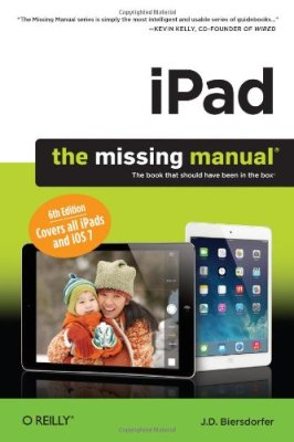 iPad: The Missing Manual by J.D. Biersdorder, O'Reilly, Mr. Media Interviews