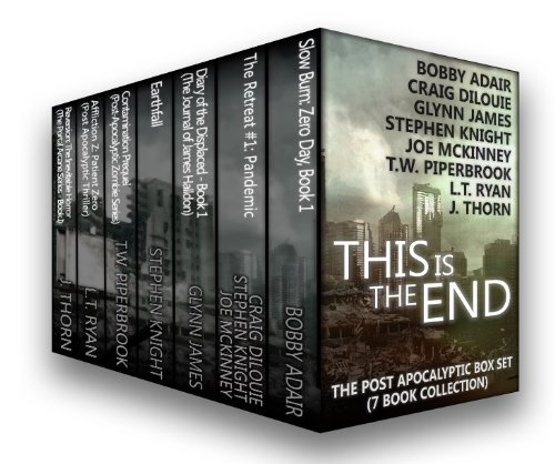 This is the End: The Post-Apocalyptic Box Set (7 Book Collection)
