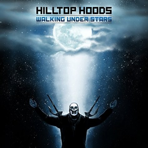 Hilltop Hoods-Walking Under Stars-CD-FLAC-2014-FORSAKEN Download
