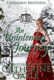 An Unintended Journey (Cavendish Brothers, Novella 1)