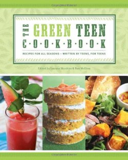 The Green Teen Cookbook by  | Featured Book of the Day | wearewordnerds.com