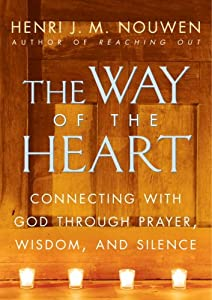"Cover of ""The Way of the Heart"""
