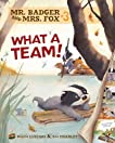 #03 What a Team! (Mr. Badger & Mrs. Fox)