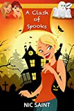 A Clash of Spooks (The Mysteries of Bell & Whitehouse Book 6)