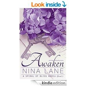 Awaken: A Spiral of Bliss Novel (Book Three)