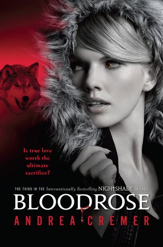 """Bloodrose"" by Andrea Cremer"