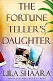 The Fortune Teller's Daughter: A Novel