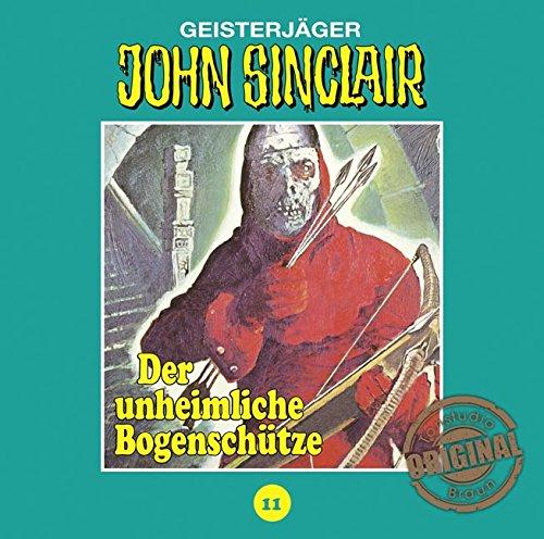 John Sinclair (11) Der unheimliche Bogenschütze (Jason Dark) Tonstudio Braun / Lübbe Audio 2016