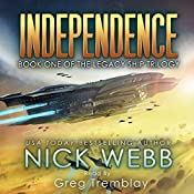 Independence: The Legacy Ship Trilogy, Book 1 | [Nick Webb]