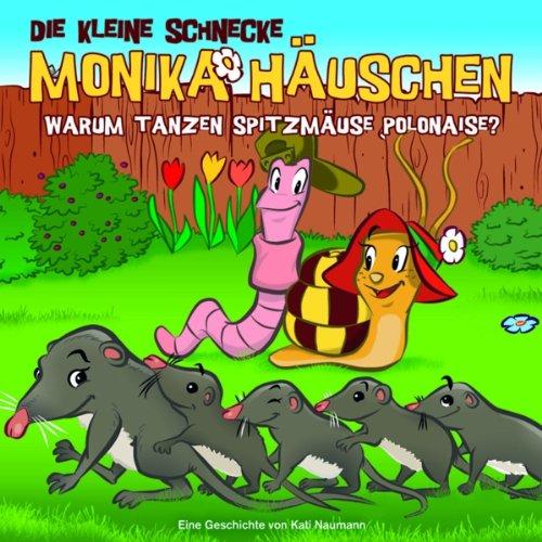 Die kleine Schnecke Monika Häuschen (36) Warum tanzen Spitzmäuse Polonaise (Karussell)