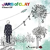Jars of Clay - Closer EP
