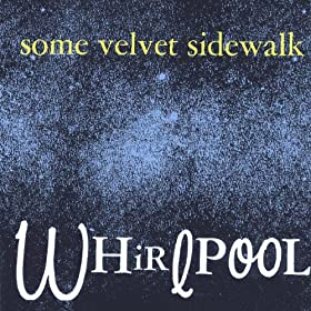 Some Velvet Sidewalk