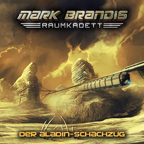 Mark Brandis: Raumkadett (5) Der Aladin-Schachzug