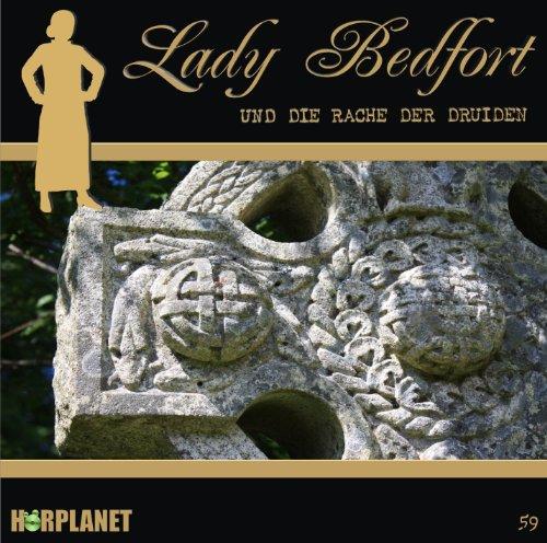 Lady Bedfort (59) und die Rache der Druiden (Hörplanet)