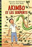 Akimbo et les serpents par  Alexander McCall Smith