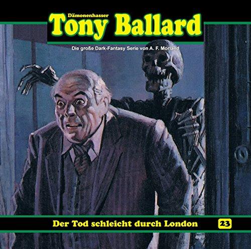 Tony Ballard (23) Der Tod schleicht durch London - Dreamland Productions 2016