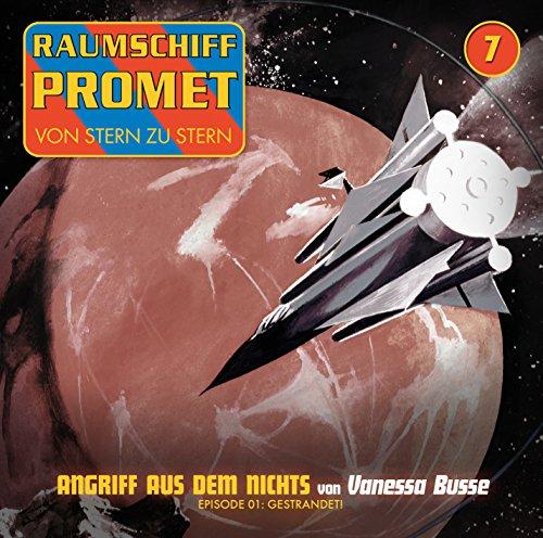 Raumschiff Promet (7) Angriff aus dem Nichts (1) Gestrandet - Winterzeit 2016
