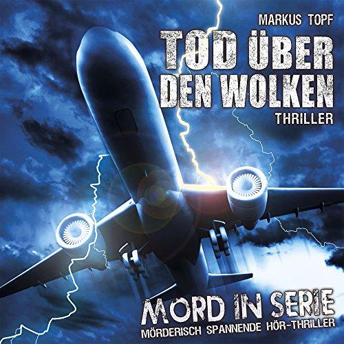 Mord in Serie (16) Tod über den Wolken