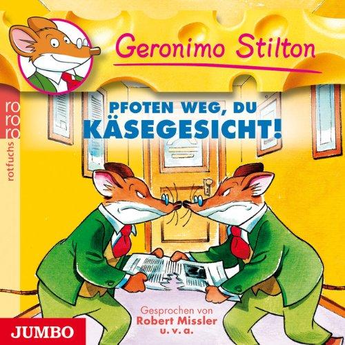 Geronimo Stilton - Pfoten weg, du Käsegesicht (Jumbo)