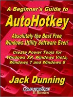 Autohotkey beginner's Guide