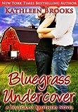 Bluegrass Undercover (Bluegrass Brothers)